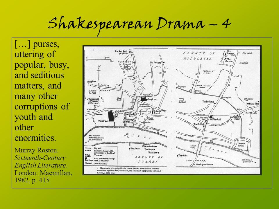 Shakespearean Drama – 4 […] purses, uttering of popular, busy,